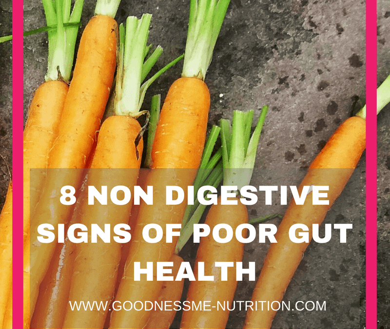 8 non-digestive signs of poor gut health