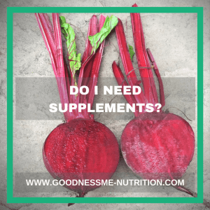 Do I need supplements